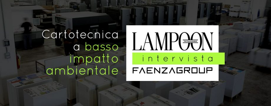 Lampoon intervista Faenza Group