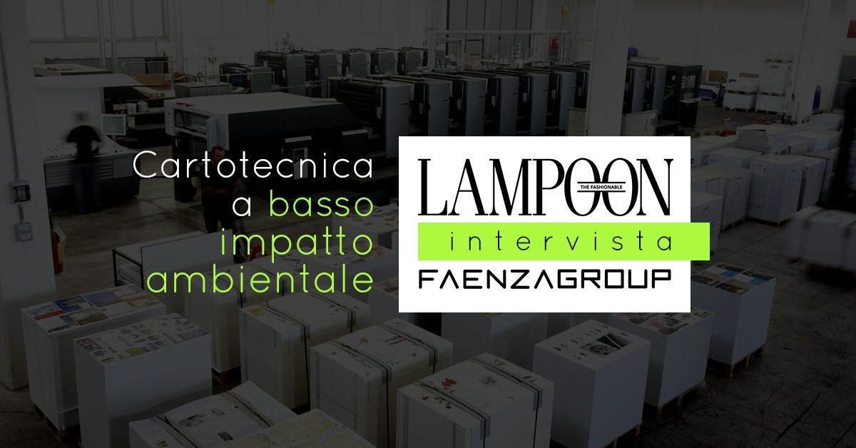 Lampoon intervista Faenza Group